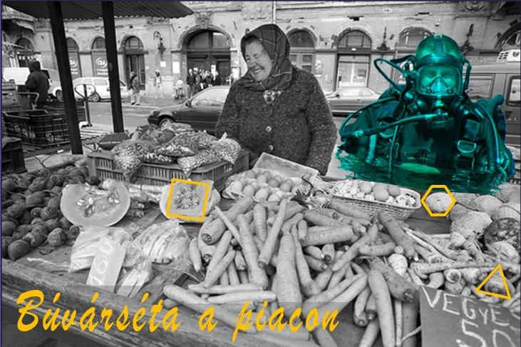 Buvárséta a piacon Tóth Andreával és Kreutz Lazloval